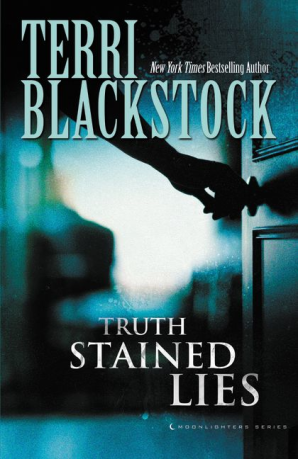 Truth Stained Lies Paperback  by Terri Blackstock