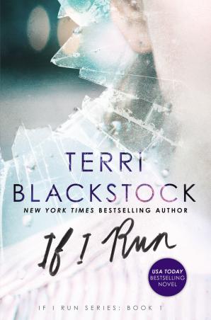 If I Run Paperback  by Terri Blackstock