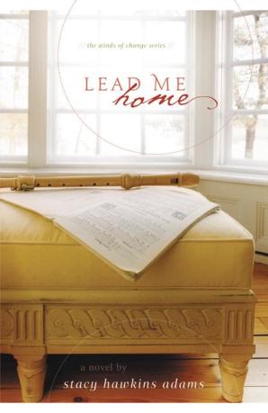 Lead Me Home Paperback  by Stacy Hawkins Adams