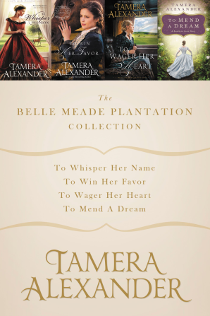The Belle Meade Plantation Collection eBook DGO by Tamera Alexander
