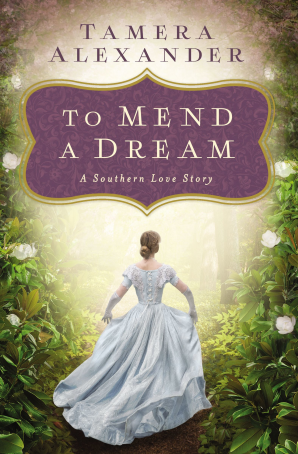 To Mend a Dream eBook DGO by Tamera Alexander
