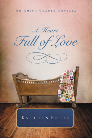 A Heart Full of Love eBook DGO by Kathleen Fuller
