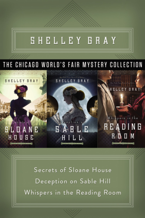 The Chicago World's Fair Mystery Collection eBook DGO by Shelley Gray