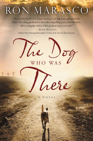 The Dog Who Was There Paperback  by Ron Marasco