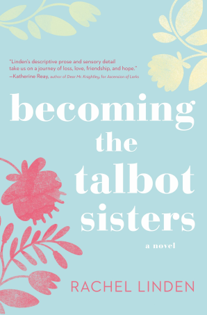 Becoming the Talbot Sisters Paperback  by Rachel Linden