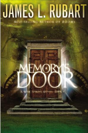 Memory's Door Paperback  by James L. Rubart