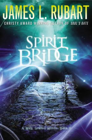 Spirit Bridge Paperback  by James L. Rubart
