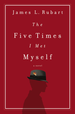 The Five Times I Met Myself Paperback  by James L. Rubart