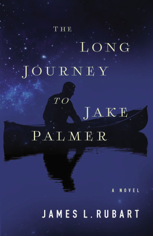 The Long Journey to Jake Palmer Paperback  by James L. Rubart