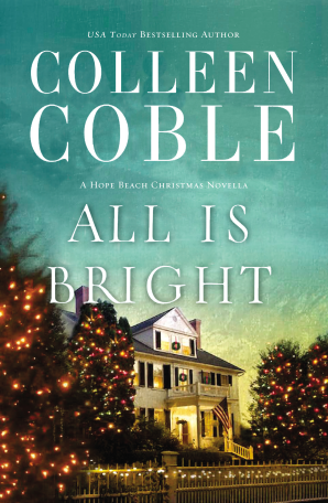 All Is Bright eBook DGO by Colleen Coble