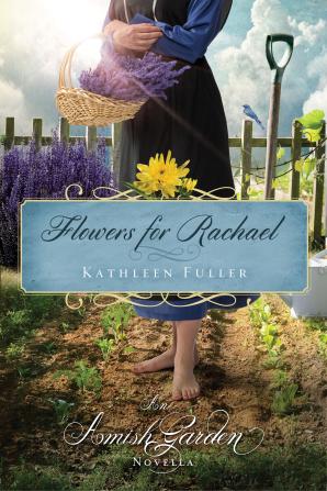 Flowers for Rachael eBook DGO by Kathleen Fuller