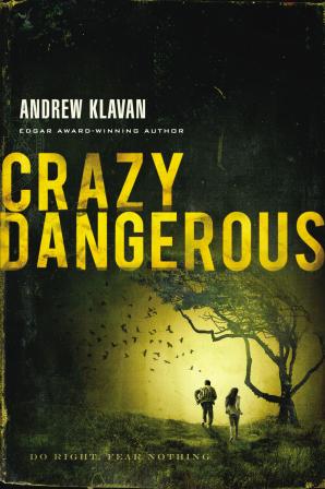 Crazy Dangerous Paperback  by Andrew Klavan