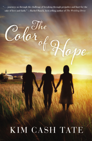 The Color of Hope Paperback  by Kim Cash Tate