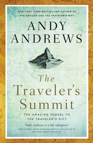 The Traveler's Summit Paperback  by Andy Andrews